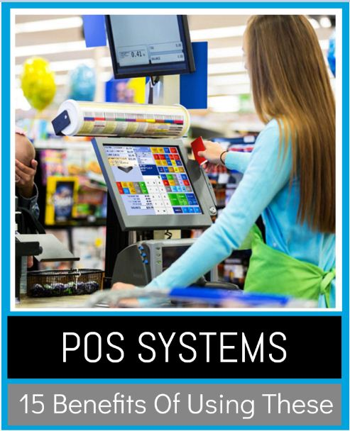 POS Systems 15 benefits of these – Infographic